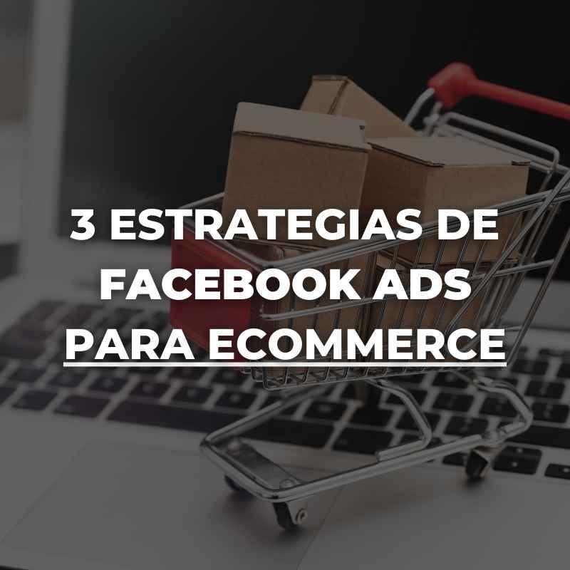 estrategias de Facebook ADS para ecommerce